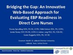 Bridging the Gap: An Innovative Web-Based Approach for Evaluating EBP Readiness in Direct Care Nurses by JoAnn D. Long, Stacey L. Spradling, Karen Baggerly, Nikki L. Galaviz, and Jamie Roney