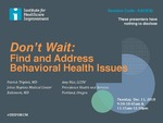 Don't Wait: Find and Address Behavioral Health Issues
