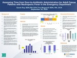 Assessing Time from Door-to-Antibiotic Administration for Adult Cancer Patients with Neutropenic Fever in the Emergency Department