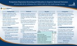 Postpartum Depression Screening and Education to Improve Maternal Outcomes