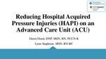 Reducing Hospital Acquired Pressure Injuries on an Advanced Care Unit