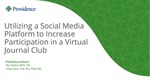 Utilizing a Social Media Platform to Increase Participation in a Virtual Journal Club by Alex Bubica and Trisha Saul