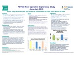 PSVMC Post Operative Exploratory Study June-July 2015 by Peggy Boyles, Gina Garland, Theresa Nelson, and Penny McLain