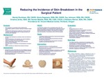 Reducing the Incidence of Skin Breakdown in the Surgical Patient by Wendy Buckham, Gloria Dagenais, Fay Johnson, Kristina Jenks, Denise Mobilia, and Barbara Warner
